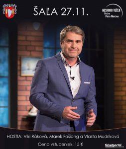 Neskoro večer -Talkshow Petra Marcina @ Kultúrny dom Šaľa