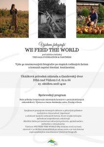 Výstava fotografií: WE FFEED THE WORLD @ Ukážková prírodná záhrada aGazdovský dvor